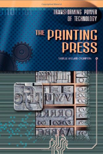 9780791074510: The Printing Press (Transforming Power of Technology)