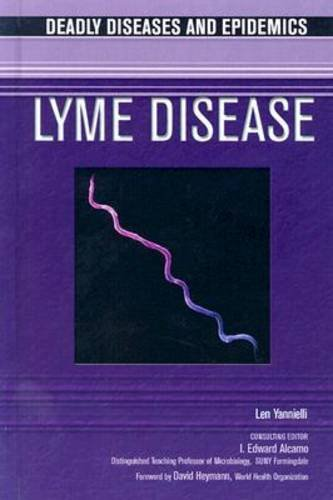 9780791074633: Lyme Disease (Deadly Diseases and Epidemics)