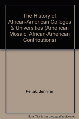 9780791074923: The History of African American Colleges and Universities (American Mosaic:African American Contributions)