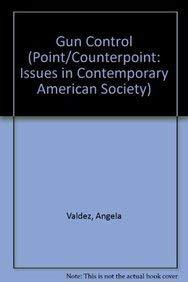 Gun Control (Point Counterpoint): Angela Valdez