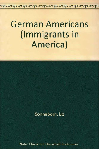 9780791075128: German Americans (Immigrant Experience)