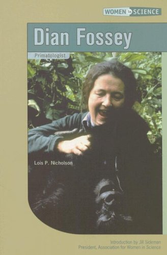 Dian Fosey (Women in Science): Lois P. Nicholson