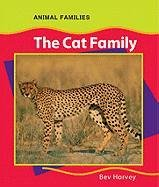 9780791075418: The Cat Family (Anfam) (Animal Families (Chelsea))