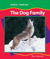 9780791075425: The Dog Family (Anfam) (Animal Families (Chelsea))