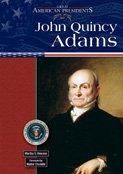 John Quincy Adams (Great American Presidents): Hewson, Martha S.
