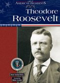 9780791076064: Theodore Roosevelt (Great American Presidents)