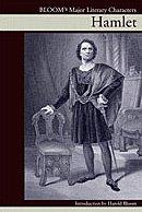 Hamlet (Bloom's Major Literary Characters): Harold Bloom