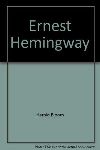 9780791076965: Ernest Hemingway (Bloom's Modern Critical Views)