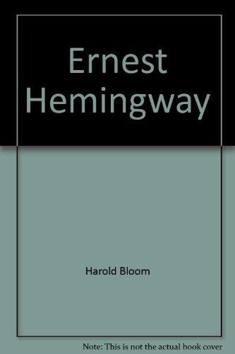 Ernest Hemingway (Bloom's Modern Critical Views): Bloom, Harold