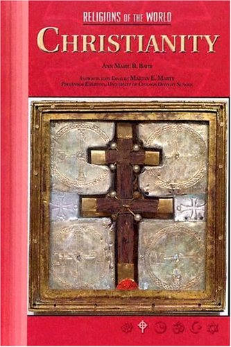 9780791078563: Christianity (Religions of the World (Chelsea House Hardcover))