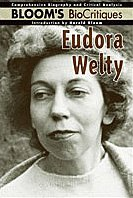 9780791078709: Eudora Welty (Bloom's Biocritiques)