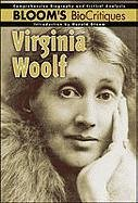 9780791078730: Virginia Woolf (Bloom's Biocritiques)