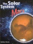 9780791079270: Mars (Solar System (Chelsea House)**OUT OF PRINT**