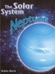 9780791079300: Neptune (The Solar System)
