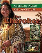 9780791079607: The Cherokee (American Indian Art and Culture)