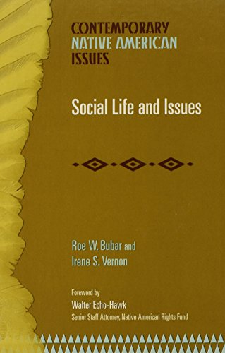 Social Life and Issues (Contemporary Native American: Roe W. Bubar;