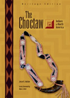 9780791079942: The Choctaw (Indians of North America)