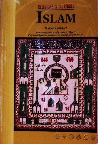 Islam (Religions of the World): Masoud Kheirabadi