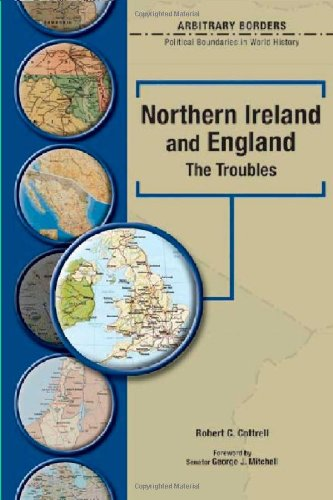 Northern Ireland & England: The Troubles (Arbitrary Borders): Robert Charles Cottrell