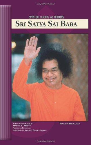 Sri Satya Sai Baba (Spiritual Leaders and: Kheirabadi, Masoud