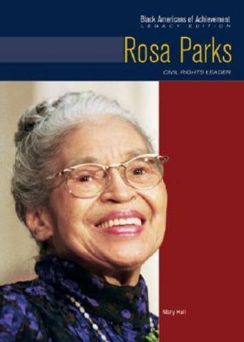 Rosa Parks (Black Americans of Achievement)**OUT OF PRINT**: Anne Todd, Mary Hull, Gloria Blakely