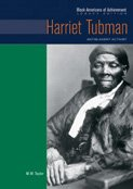 Harriet Tubman: Antislavery Activist (Black Americans of: Wagner, Dr Heather