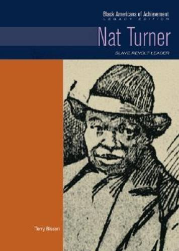 9780791081679: Nat Turner: Slave Revolt Leader (Black Americans of Achievement (Hardcover))