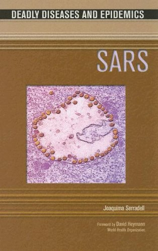 9780791081846: Sars (Deadly Diseases and Epidemics)**OUT OF PRINT**