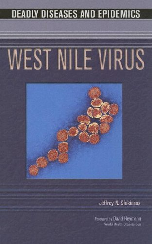 9780791081853: West Nile Virus (Deadly Diseases and Epidemics)**OUT OF PRINT**