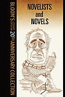 9780791082270: Novelists and Novels (20th Anniv) (Bloom's 20th Anniversary Collection)