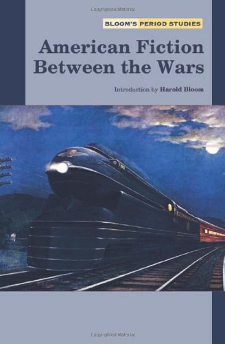 AMERICAN FICTION BETWEEN THE WARS