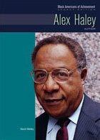 9780791082492: Alex Haley: Author (Black Americans of Achievement (Hardcover))