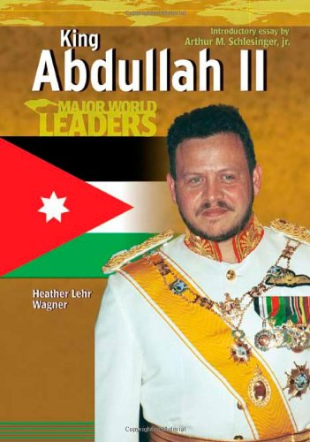 9780791082591: King Abdullah II (Major World Leaders) (Major World Leaders (Hardcover))