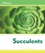9780791082669: Succulents (Plants)