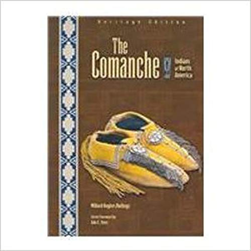 9780791083499: The Comanche (Indians of North America: Heritage Edition)