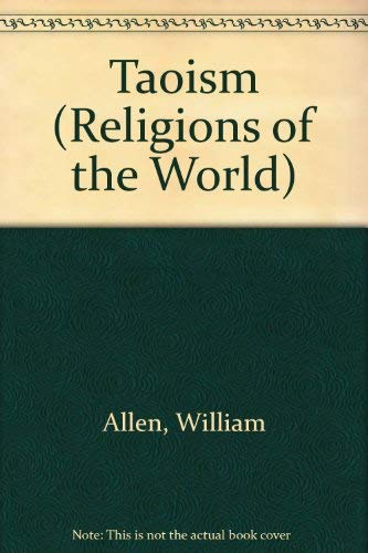 9780791083574: Taoism (Religions of the World (Chelsea House Paperback))