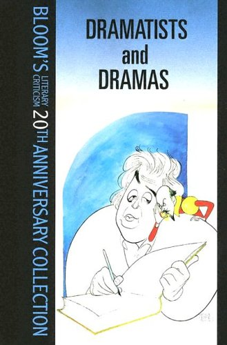 Dramatists and Dramas (Bloom's Literary Criticism 20th Anniversary Collection): Bloom, Harold