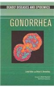 9780791083772: Gonorrhea (Deadly diseases and Epidemics)