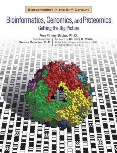 9780791085172: Bioinformatics, Genomics, And Proteomics: Getting the Big Picture