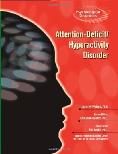 9780791085417: Attention-Deficit/Hyperactivity Disorder (Psychological Disorders)