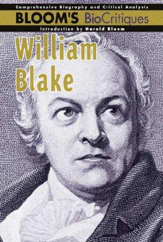 9780791085714: William Blake (Bloom's Biocritiques)