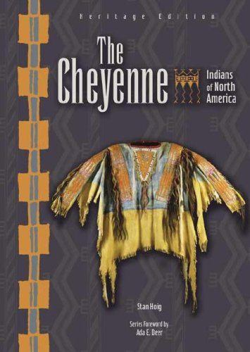 9780791085981: The Cheyenne (Indians of North America, Heritage Edition)