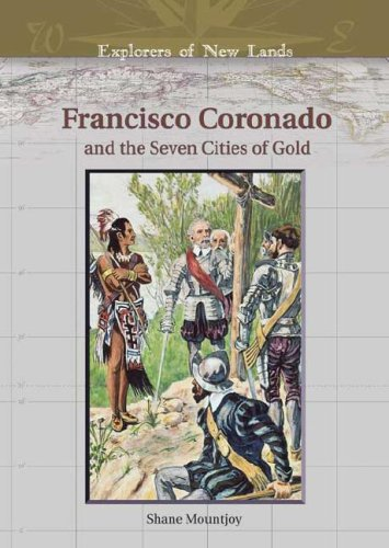 9780791086315: Francisco Coronado and the Seven Cities of Gold (Explorers of New Lands)
