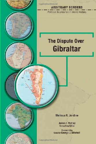 9780791086483: The Dispute Over Gibraltar (Arbitrary Borders)