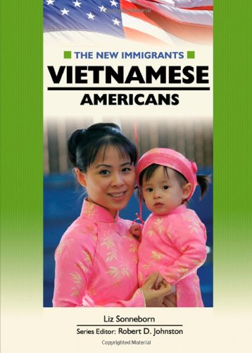 9780791087879: Vietnamese Americans (New Immigrants (Chelsea House))