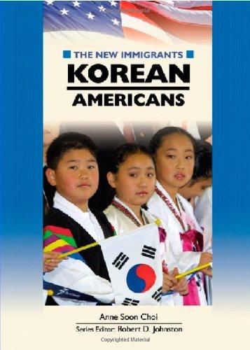 Korean Americans (New Immigrants (Chelsea House)): Anne Soon Choi