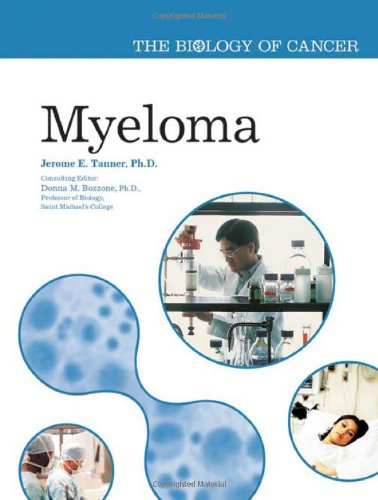Myeloma (The Biology of Cancer): Tanner, Jerome E.,