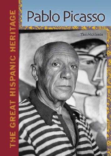Pablo Picasso (The Great Hispanic Heritage): Pablo Picasso