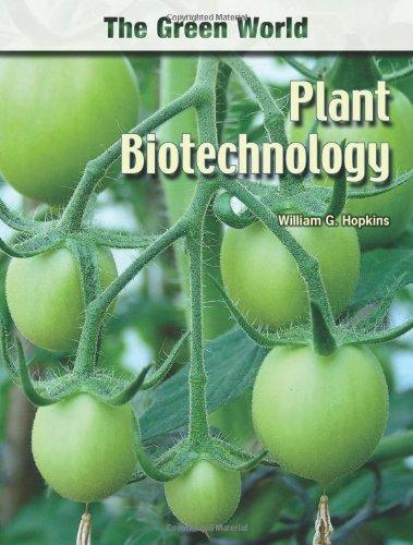 9780791089644: Plant Biotechnology (Green World (Chelsea House))