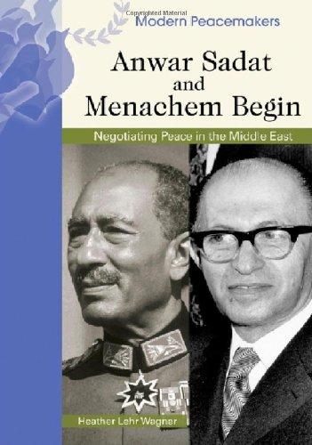 9780791090008: Anwar Sadat And Menachem Begin (Modern Peacemakers)